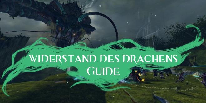 Widerstand des Drachen Meta-Event Guide