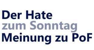 Hate zum Sonntag – Tigerpfoetchens Meinung zu PoF