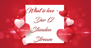 What is love – der 12h-Stream mit Fashionfuchs
