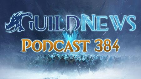 Guildnews Podcast Nr 384